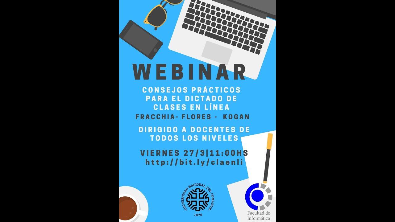 WEBINAR: Consejos practicos para el dictado de clases en linea - Carina Fracchia - Andres Flores