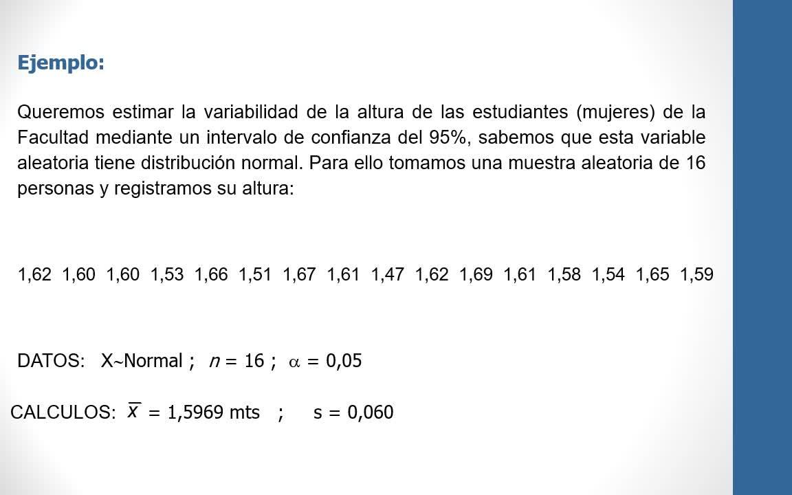Teoría 4.3 - Intervalos de confianza para una variancia y una proporción