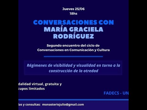 Conversacin con Mara Graciela Rodrguez (FaDeCS-UNCo) -  Ciclo Comunicacin y Cultura (2)