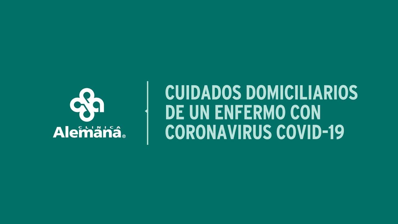 Cuidados domiciliarios de un enfermo con Covid-19 - Clnica Alemana