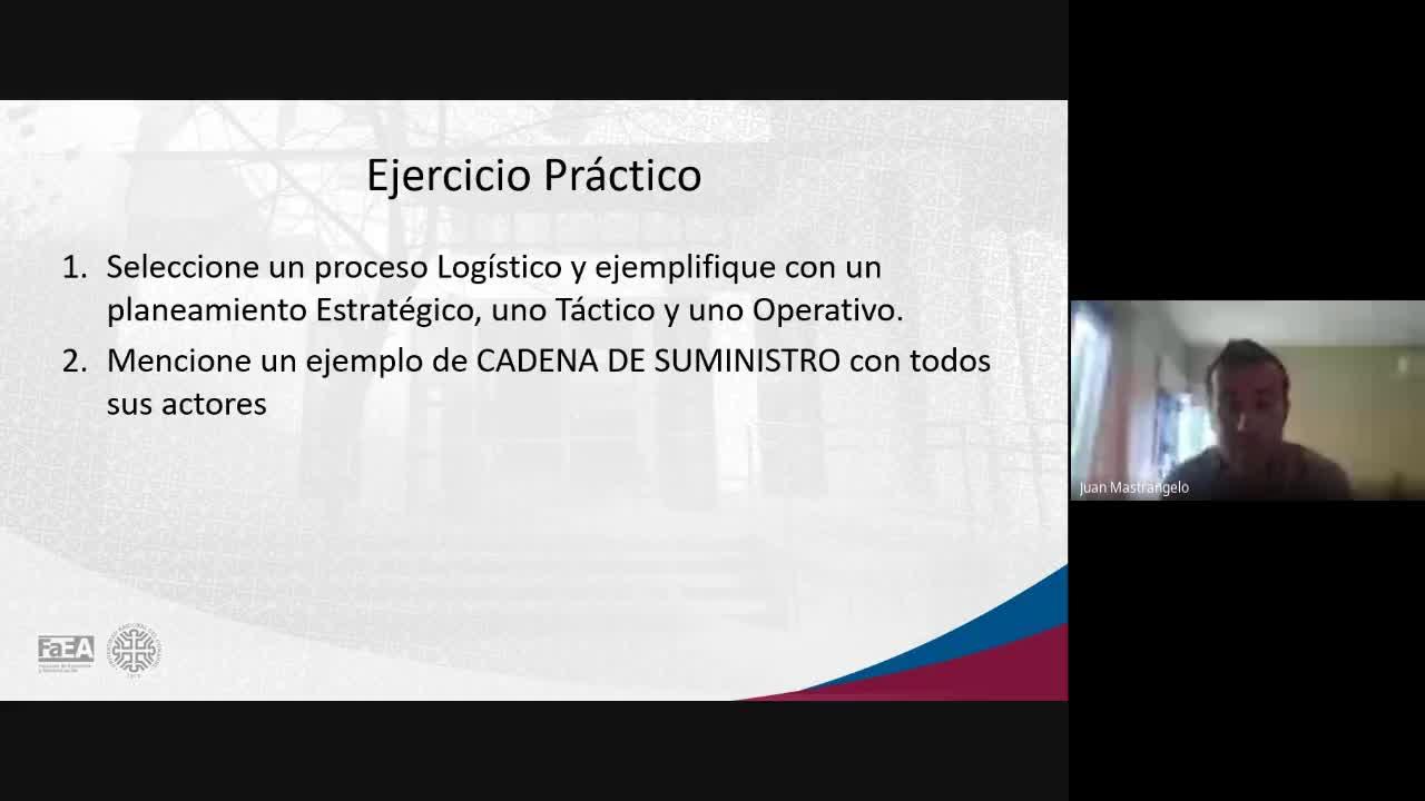 Diplomatura en Logística - Módulo 4 - Estrategia de la Cadena de Abastecimiento - Clase 2 - Parte 2