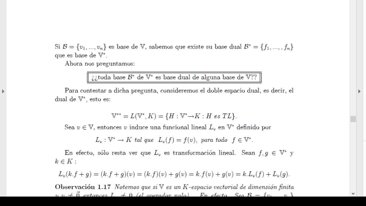 Licenciatura en Matemática. Álgebra Lineal II. Clase 10 Espacios Duales. Video 1