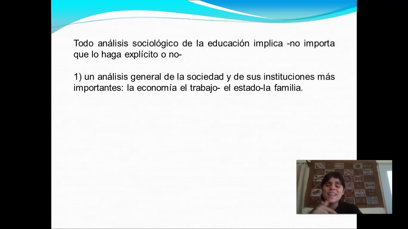 Clase 1 Sociologia de la educacion Blanco agosto2021